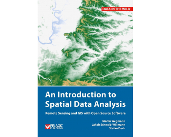 an introduction to spatial data analysis remote sensing and gis with open source software