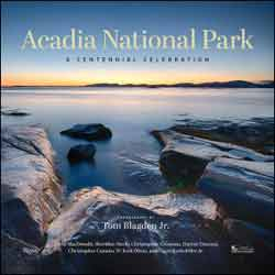 acadia national park. a centennial celebration